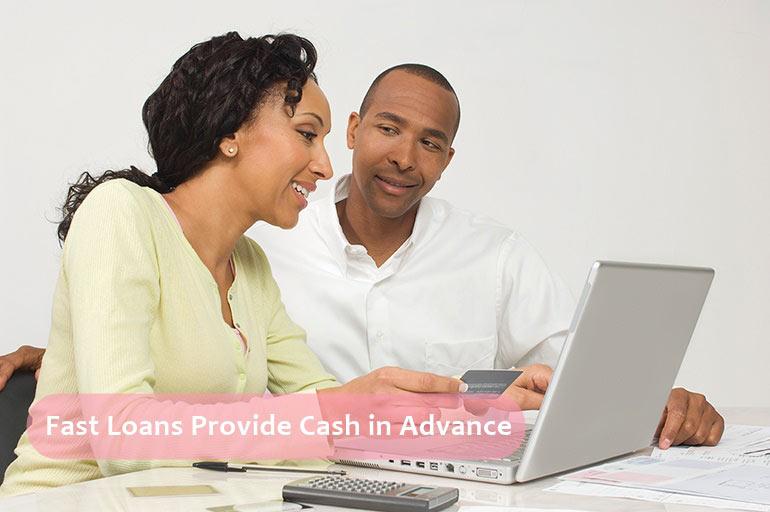 fast loan provide cash in advance