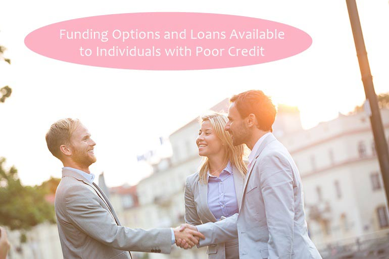 funding options and loans to individuals with poor credit