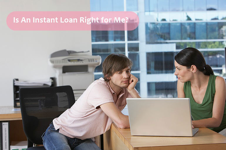 advantages of instant loans