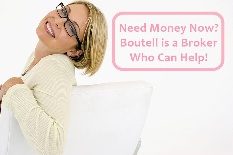if you need money quick Boutell can help