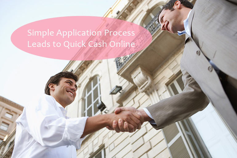 simple application process for quick cash
