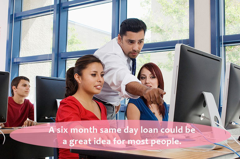 six month payday loans good option